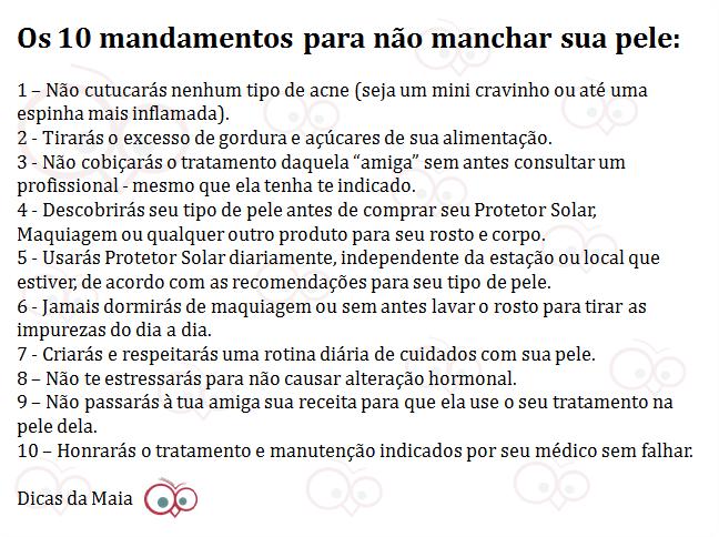 10 MANDAMENTOS ACNE . DICAS DA MAIA