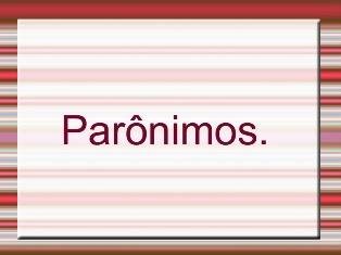 Parônimos… Você tambémusa!