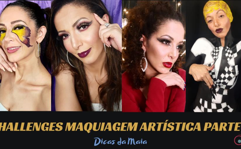 Challenges de Maquiagem – Parte5