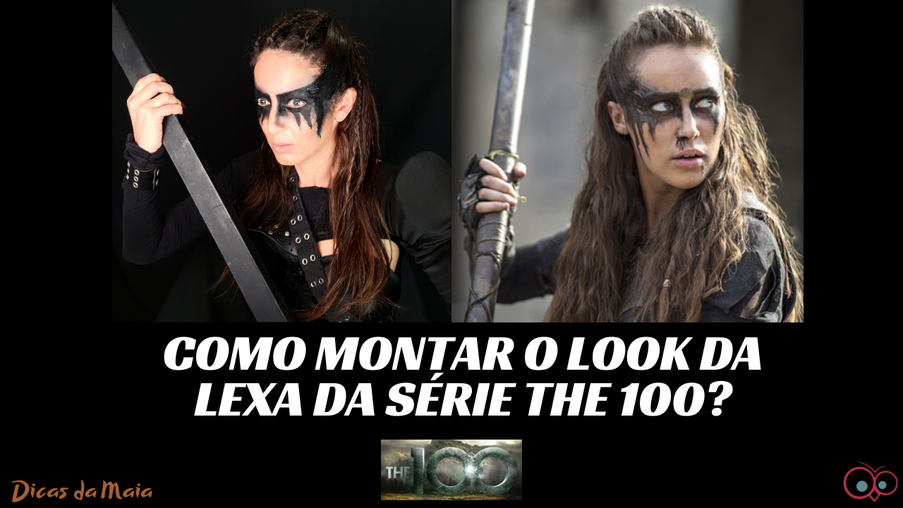 como montar o look de lexa do the 100