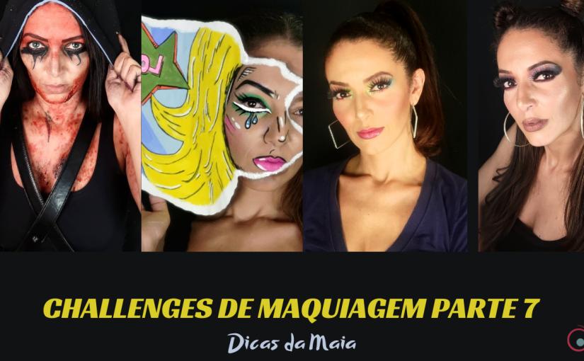 Challenges de Maquiagem – Parte7