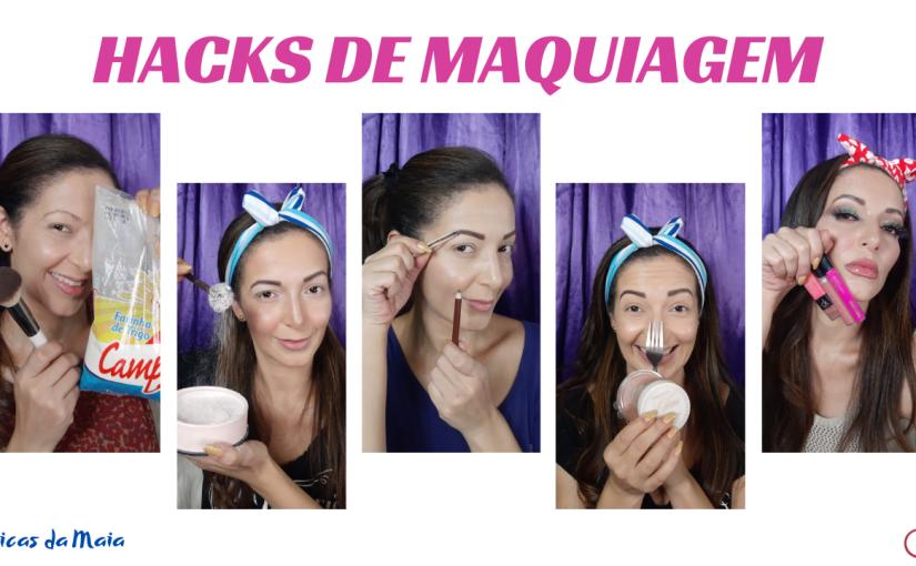 Hacks de Maquiagem