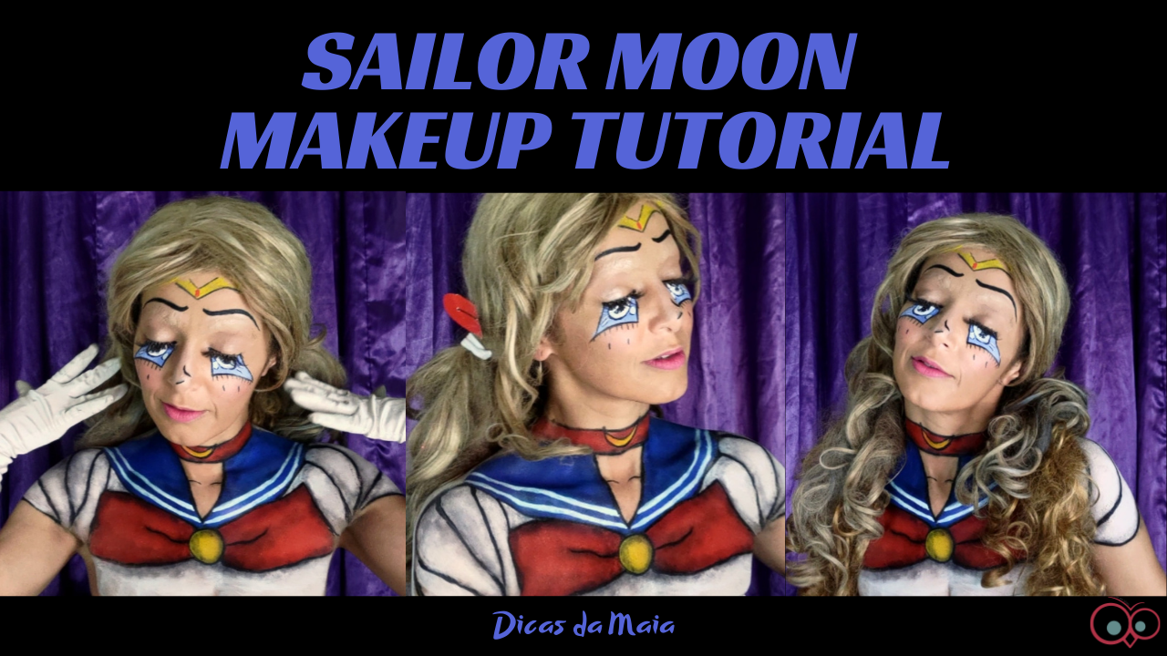 SAILOR MOON MAKEUP TUTORIAL