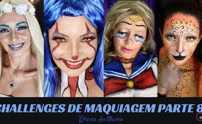 Challenges de Maquiagem – Parte8