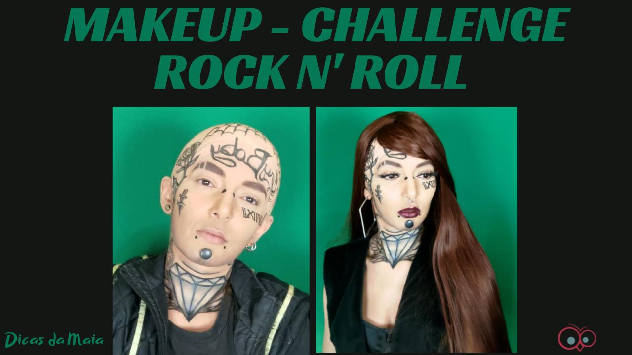MAKE UP ROCK N ROLL CHALLENGE