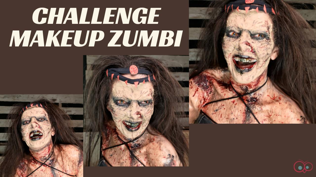 CHALLENGE MAKE UP ZUMBI