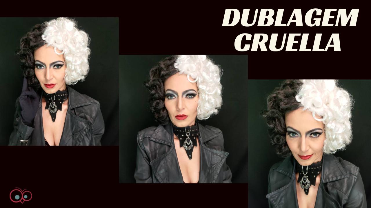 DUBLAGEM CRUELLA DEVIL 2021