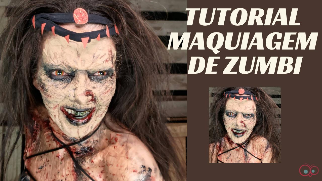 Tutorial Maquiagem Zumbi